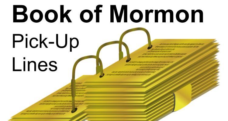 50+ Best Cheesy Mormon Pick-Up Lines – Lifey