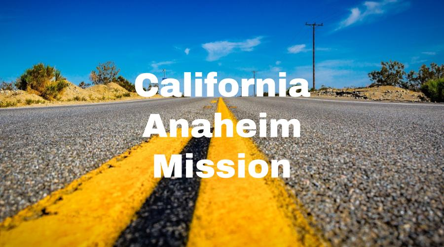 California Anaheim Mission – Lifey
