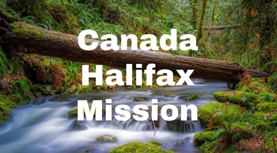 Canada Halifax Mission – Lifey