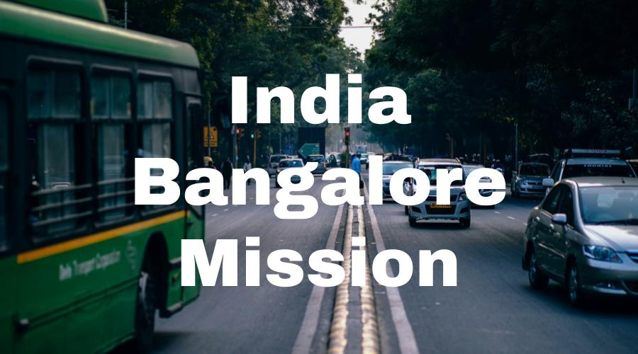 India Bangalore Mission – Lifey